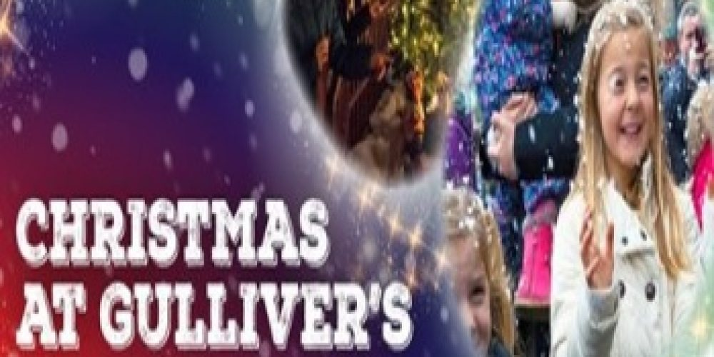 Christmas at Gulliver's!